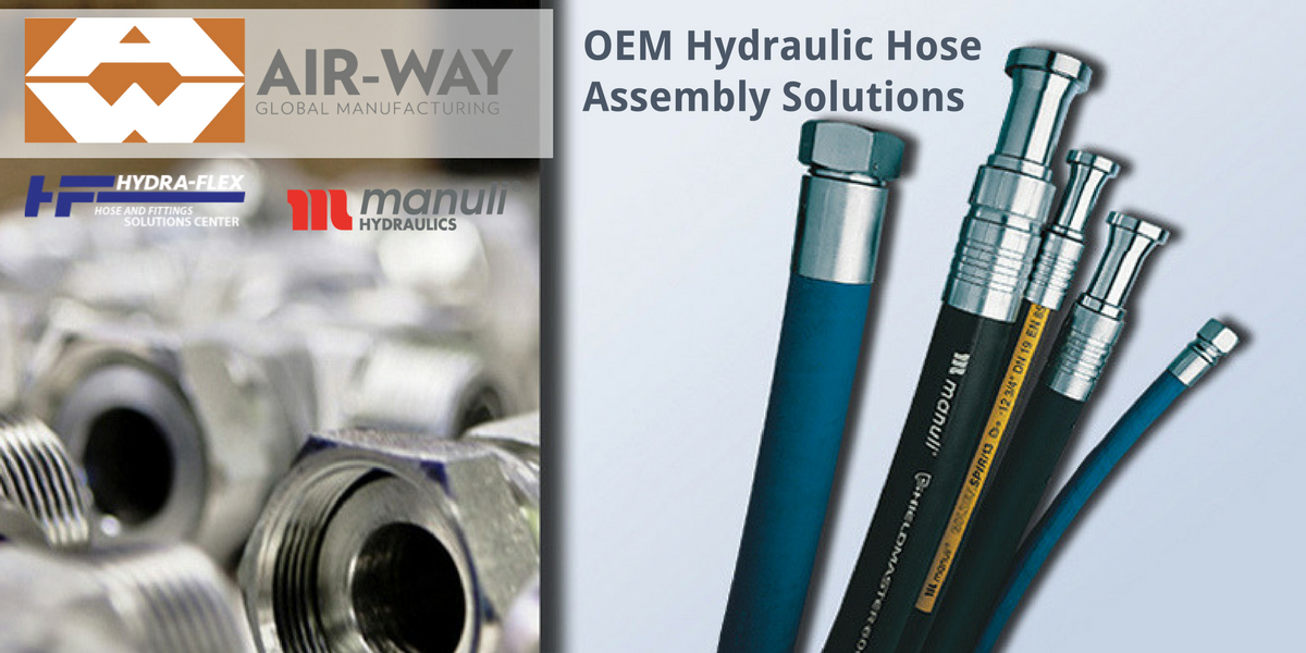 OEM Solution Centers and Hydraulic Hose Assemblies by Air-Way Mfg