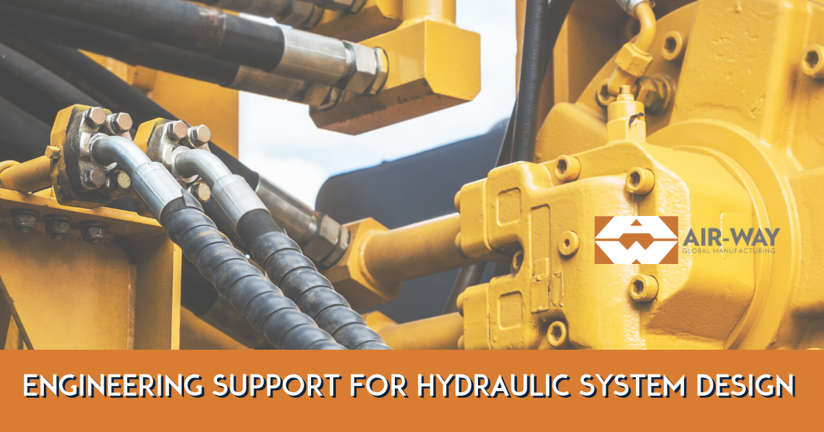 Air-Way Mfg Provides Engineering Support for Hydraulic System Design